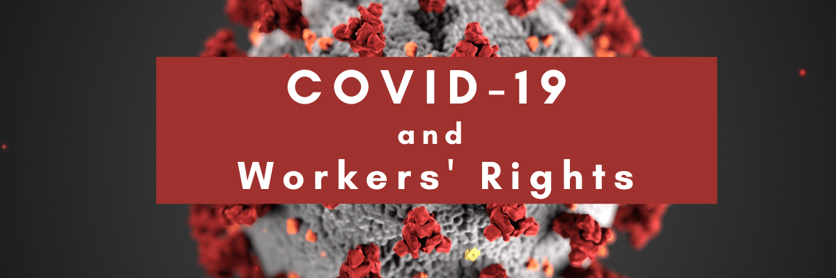 COVID-19 and Workers' Rights Series