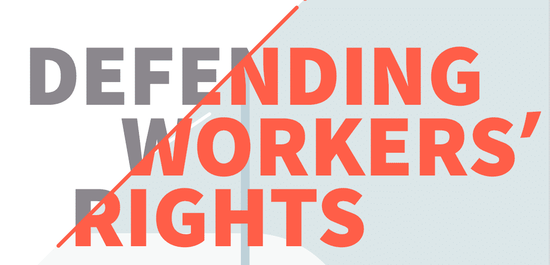 Defending Workers' Rights